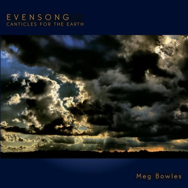 Evensong CD Cover [Meg Bowles]blog